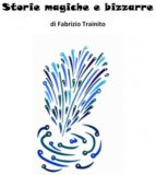 Storie magiche e bizzarre (ebook)
