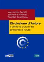 Rivoluzione d'Autore. Il diritto d'autore tra presente e futuro (ebook)