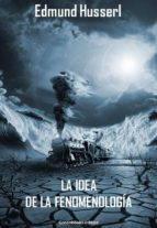La idea de la fenomenología (ebook)