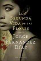La segunda vida de las flores (ebook)