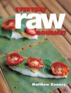 Everyday Raw Gourmet (ebook)