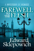 Farewell to the Flesh (ebook)