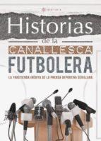 Historias de la Canallesca Futbolera (ebook)