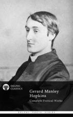 Delphi Complete Works of Gerard Manley Hopkins (Illustrated) (ebook)