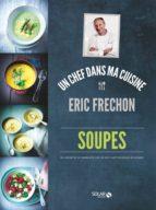Soupes - Eric Fréchon (ebook)