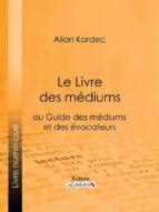 Le Livre des Médiums (ebook)