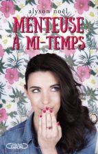 Menteuse à mi-temps (ebook)