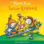 De Mimi Petit à Tarzan Legrand (ebook)