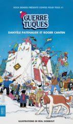 La Guerre des tuques (ebook)
