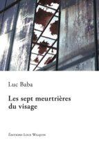 Les sept meurtrières du visage (ebook)