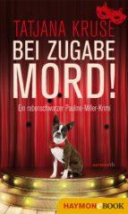 Bei Zugabe Mord! (ebook)