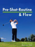 Die Pre Shot Routine & Flow (ebook)