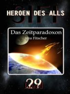 DAS ZEITPARADOXON (HEROEN DES ALLS)
