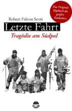Letzte Fahrt - Tragödie am Südpol (ebook)