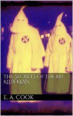 The Secrets of the Ku Klux Klan (ebook)