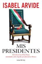 Mis presidentes (ebook)