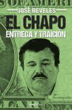 El Chapo: entrega y traición (ebook)