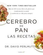 Cerebro de pan. Las recetas (Colección Vital) (ebook)