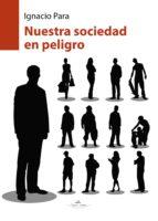 Nuestra sociedad en peligro (ebook)