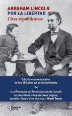 Abraham Lincoln. Por la libertad (ebook)