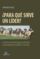 Para qué sirve un lider? (ebook)