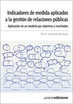 Indicadores de medida aplicados a la gestión de relaciones públicas (ebook)