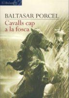 Cavalls cap a la fosca (ebook)