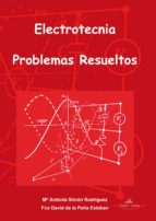 Electrotecnia. Problemas resueltos (ebook)
