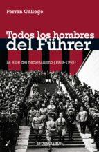 Todos los hombres del Führer (ebook)