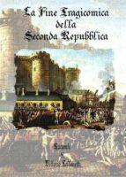 La fine tragicomica della seconda Repubblica (ebook)