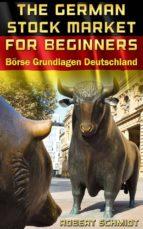 German Stock Market for Beginners Brse Grundlagen Deutschland (ebook)