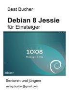 debian 8 Jessie für Einsteiger (ebook)
