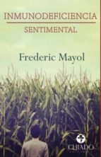 Inmunodeficiencia sentimental (ebook)