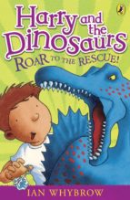 Harry and the Dinosaurs: Roar to the Rescue! (ebook)