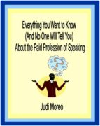 Everything You Want to Know About the Paid Profession of Speaking (ebook)