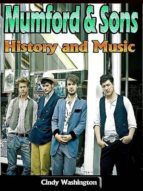 Mumford & Sons: History and Music (ebook)