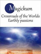 Magickum Crossroads of the Worlds - Part 2 (ebook)