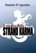 Il ragazzo dallo strano karma (ebook)