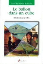 Le ballon dans un cube (ebook)