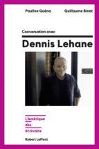 Conversation avec Dennis Lehane (ebook)
