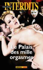 Le palais des mille orgasmes (ebook)