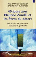 40 jours avec Maurice Zundel et les Pères du désert (ebook)
