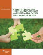 Stimuler le potentiel d'apprentissage des enfants et adolescents ayant besoin de soutien (ebook)