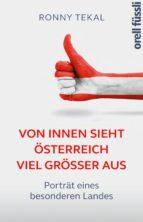 Von innen sieht Österreich viel größer aus (ebook)