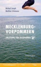 Mecklenburg-Vorpommern. Anleitung für Ausspanner (ebook)