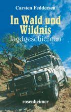 In Wald und Wildnis (ebook)
