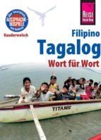 Reise Know-How Sprachführer Tagalog / Filipino - Wort für Wort: Kauderwelsch-Band 3 (ebook)
