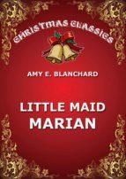 Little Maid Marian (ebook)