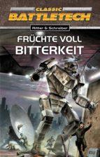 BattleTech 10: Früchte voll Bitterkeit (ebook)