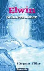 Elwin - Schneezauber (ebook)